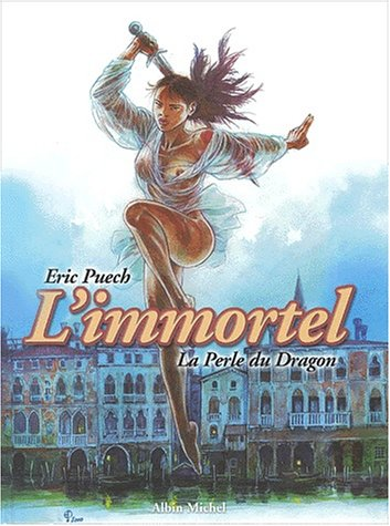 L'Immortel, tome 1 : La perle du dragon