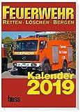 Feuerwehr-Kalender 2019: Retten - Löschen - Bergen