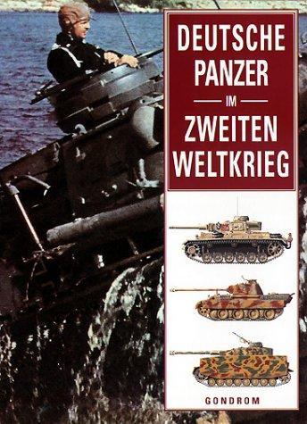 Deutsche Panzer im Zweiten Weltkrieg Harte Themen 2