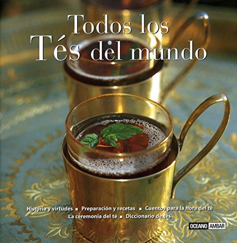 Todos los Tes del mundo/ All the Teas of the World par AMALFI