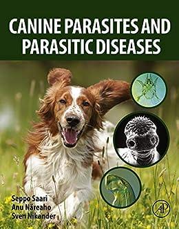 Canine Parasites And Parasitic Diseases por Seppo Saari epub