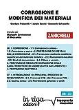 Corrosione e protezione dei materiali26. 1. CORROSIONE - 1.1. Corrosione a umido - 1.2. Corrosione a secco • 2. PROTEZIONE DEI METALLI DALLA CORROSIONE - 2.1. Prevenzione mediante modifiche superficiali del materiale metallico - 2.2. Rivestimenti met...