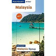 POLYGLOTT on tour Reiseführer Malaysia: Polyglott on tour mit flipmap
