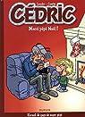 Cédric Best Of - tome 9 - Merci Pépé Noël ! par Cauvin