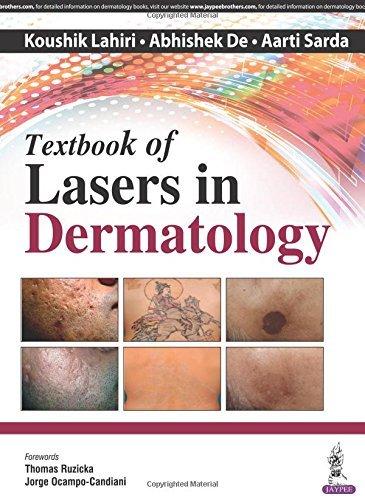 Textbook of Lasers in Dermatology by Koushik Lahiri (2016-07-30)