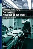 Evacuación y traslado de pacientes (CFGM EMERGENCIAS SANITARIAS)