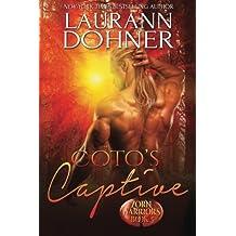 Coto's Captive (Zorn Warriors) (Volume 5) by Laurann Dohner (2016-04-26)