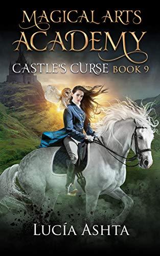 Magical Arts Academy: Castle's Curse (English Edition)