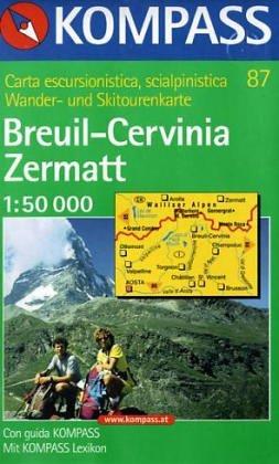 Carta escursionistica n. 87. Breuil, Cervinia, Zermatt 1:50.000. Ediz. italiana e tedesca