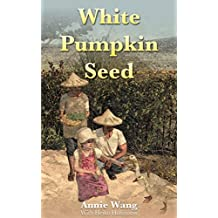 White Pumpkin Seed (English Edition)
