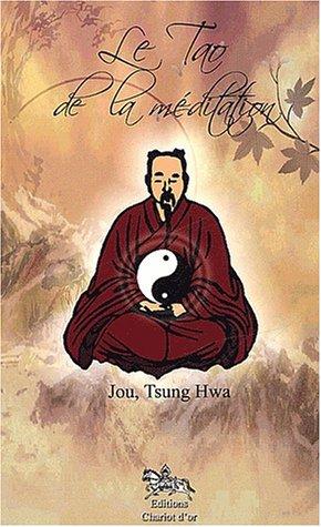 Le Tao de la mditation : La Voie de l'illumination