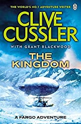 The Kingdom (Fargo Adventures 3) by Clive Cussler (2012-06-07)