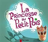 Les Mini Classiques Du Pere Castor: LA Princesse Au Petit Pois