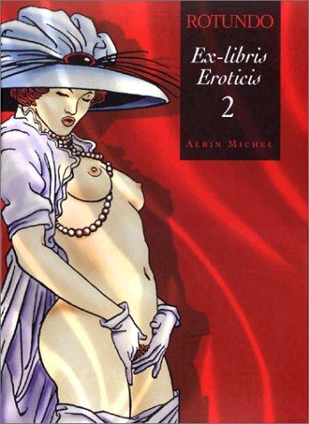 Ex-libris Eroticis : Tome 2 par Massimo Rotundo