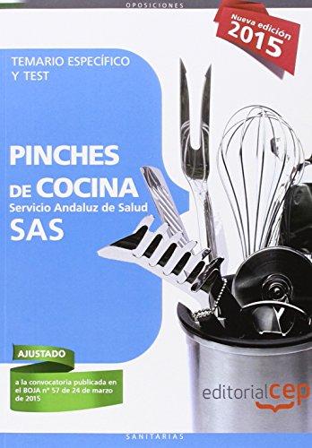 Pinches De Cocina. Servicio Andaluz De Salud . Temario Específico Y Test