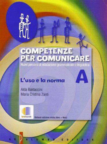 Competenze per comunicare. Nuovi percorsi di...
