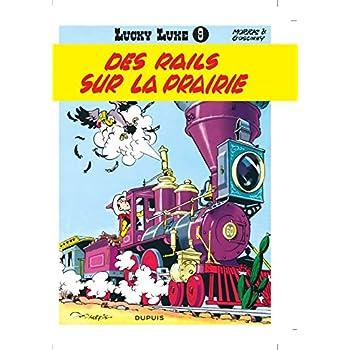 Lucky Luke, tome 9 : Des rails sur la prairie