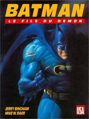 Batman, tome 3 : Le Fils du démon
