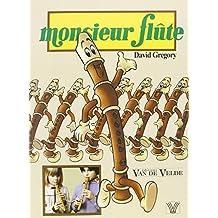 Monsieur flûte