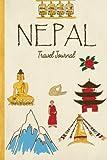 Nepal Travel Journal: Wanderlust Journals