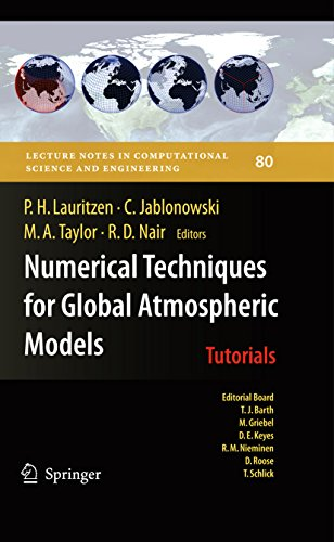 Numerical Techniques for Global Atmospheric Models: 80 (Lecture Notes in Computational Science and Engineering)