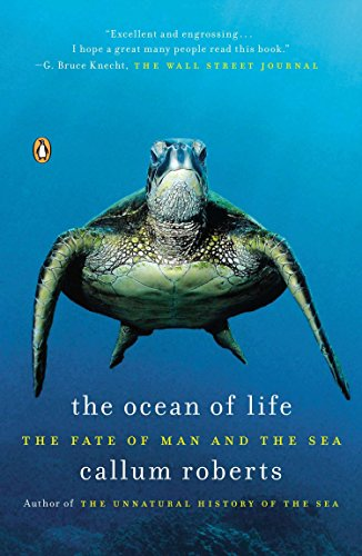 The Ocean of Life: The Fate of Man and the Sea por Callum Roberts