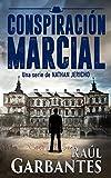 Policiaca negra y de suspense: Conspiración Marcial (Nathan Jericho investigador privado nº 1)
