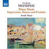 Mompou: Piano Music, Vol. 6