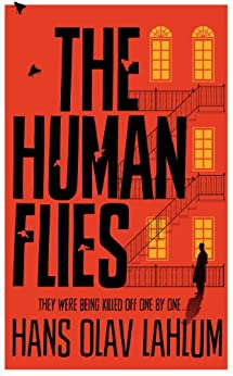 The Human Flies (K2 and Patricia series Book 1) by [Lahlum, Hans Olav]