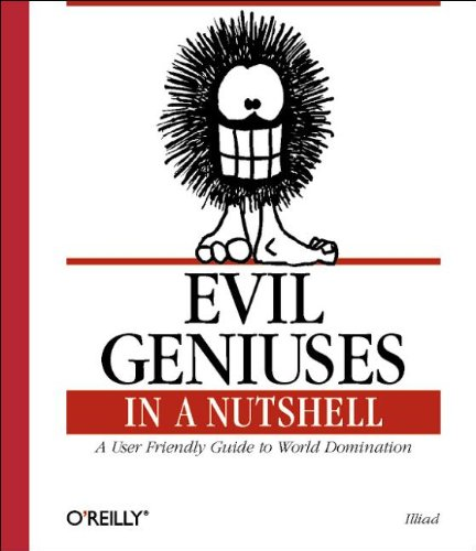 Evil Geniuses in a Nutshell (Nutshell Handbook)