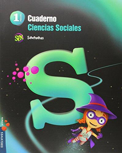 Portada del libro Cuaderno Ciencias Sociales 1º Primaria (Superpixépolis) - 9788426393050