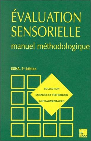 EVALUATION SENSORIELLE. Manuel méthodologique, 2ème édition