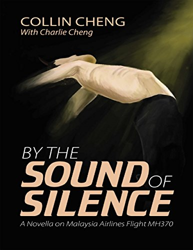 by-the-sound-of-silence-a-novella-on-malaysia-airlines-flight-m-h-370