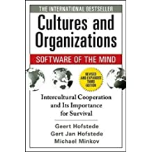 Cultures and Organizations - Software of the Mind: Intercultural Cooperation and Its Importance for Survival (Business Skills and Development)