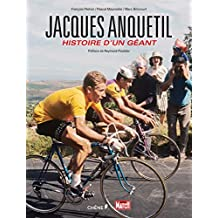 Jacques Anquetil, l'histoire d'un géant