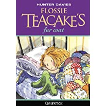 Flossie Teacake's Fur Coat (Flossie Teacake Adventures Book 1)
