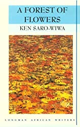 A Forest of Flowers (African Writers Series)