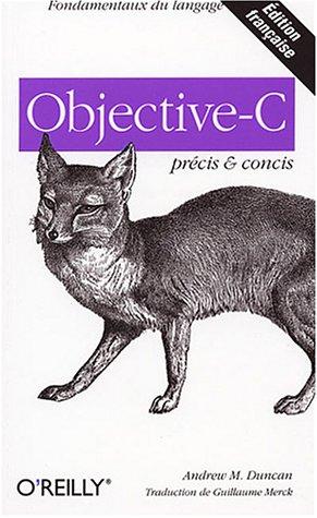 Précis et concis : Objective-C par Andrew M. Duncan