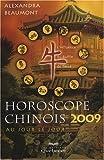 Horoscope chinois 2009 au jour le jour