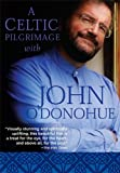 A Celtic Pilgrimage With John O'donohue [DVD] [2011] [NTSC]