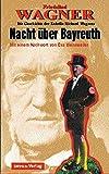 Nacht über Bayreuth. Die Geschichte der Enkelin Richard Wagners - Friedelind Wagner