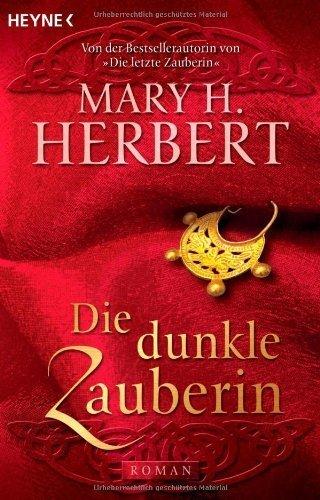 Roman von Herbert. Mary H. (2007) Taschenbuch (Dunkle Zauberin)