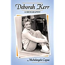 Deborah Kerr: A Biography (English Edition)
