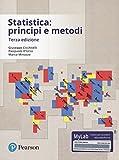 Statistica: principi e metodi. Ediz. mylab. Con aggiornamento online