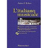 L'italiano musicale. Standard- und Opernitalienisch. Buch und CD