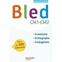 Bled CM1-CM2 - Manuel de l'élève - Edition 2017