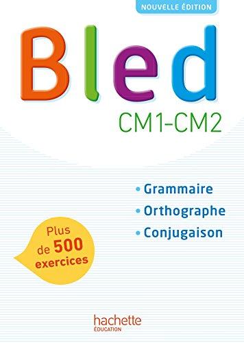 Book's Cover of Bled CM1CM2  Manuel de lélève  Edition 2017