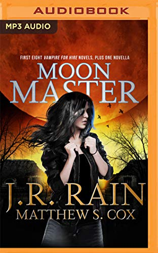 Moon Master: Red Rider, Part 2 (Vampire for Hire, Band 16)