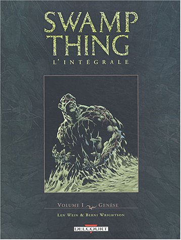 Swamp Thing Intgrale, tome 1 : Gense