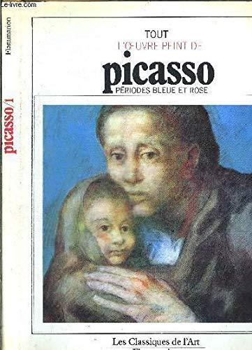 Tout l'oeuvre peint de Picasso